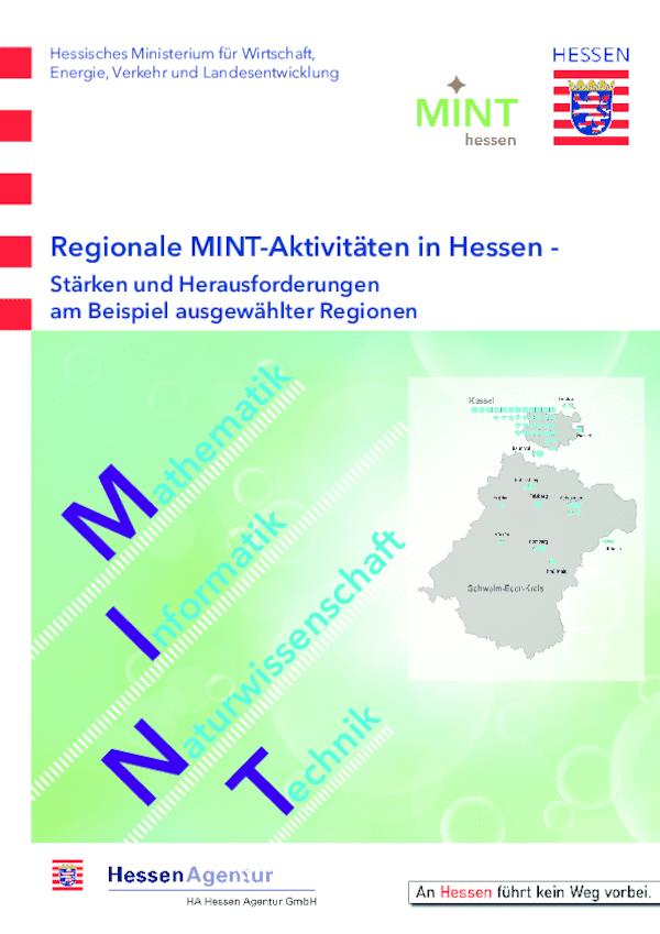 Regionale MINT-Aktivitäten in Hessen - Stärken und Herausforderungen am Beispiel ausgewählter Regionen