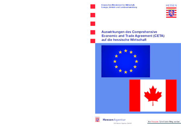 Auswirkungen des Comprehensive Economic and Trade Agreement (CETA) auf die hessische Wirtschaft