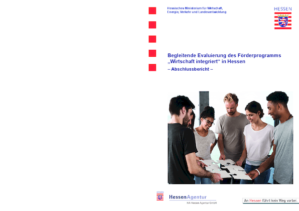 """Begleitende Evaluierung des Förderprogramms """"Wirtschaft integriert"""" in Hessen - Abschlussbericht -"""