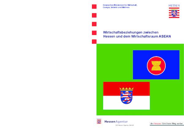 Wirtschaftsbeziehungen zwischen Hessen und dem Wirtschaftsraum ASEAN