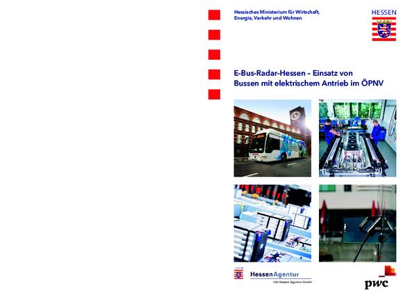 E-Bus-Radar-Hessen - Einsatz von Bussen mit elektrischem Antrieb im ÖPNV