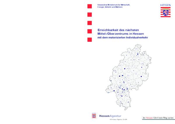 Erreichbarkeit des nächsten Mittel-/Oberzentrums in Hessen mit dem motorisierten Individualverkehr