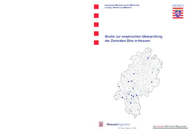 Studie zur empirischen Überprüfung der Zentralen Orte in Hessen