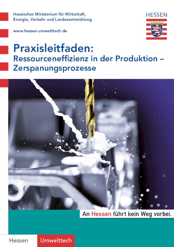 Praxisleitfaden Ressourceneffizienz in der Produktion – Zerspanungsprozesse