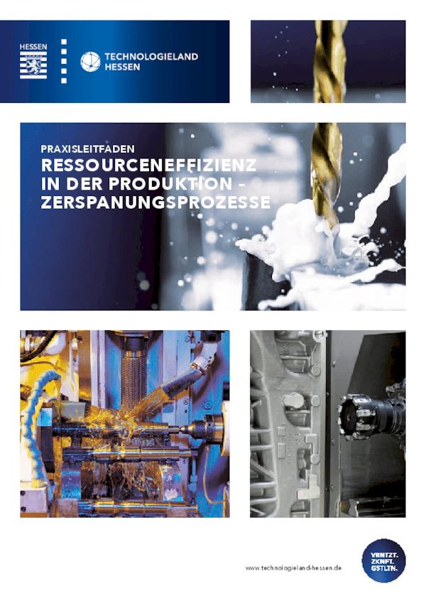 Ressourceneffizienz in der Produktion - Zerspanungsprozesse