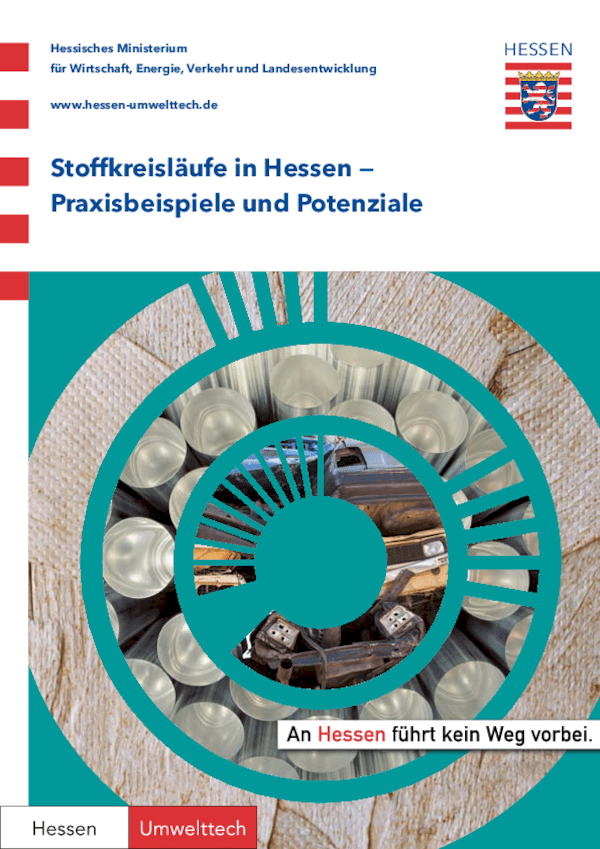 Stoffkreisläufe in Hessen – Praxisbeispiele und Potenziale