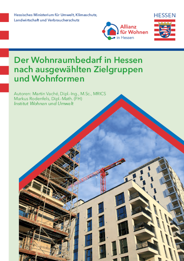 Der Wohnraumbedarf in Hessen nach ausgewählten Zielgruppen und Wohnformen