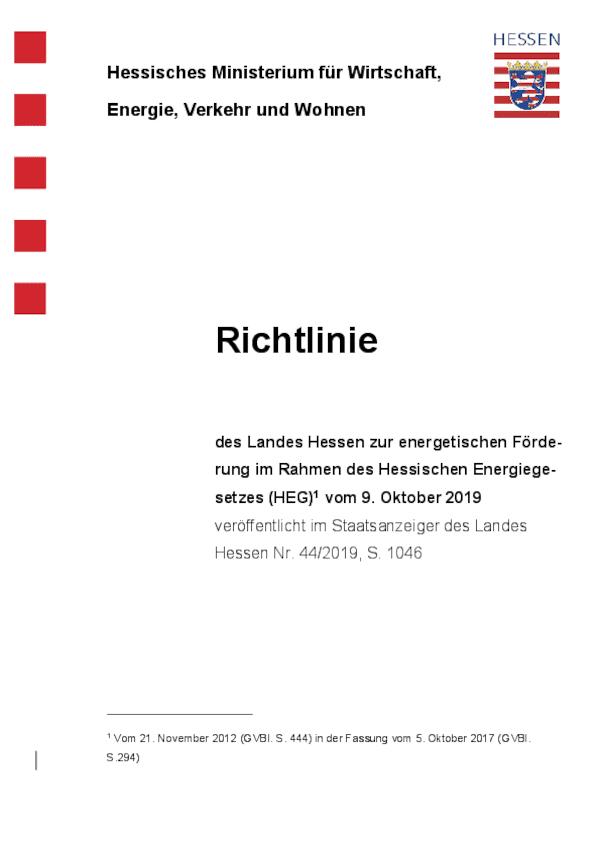 Richtlinie des Landes Hessen zur energetischen Förderung im Rahmen des Hessischen Energiegesetzes (HEG)1 vom 9. Oktober 201