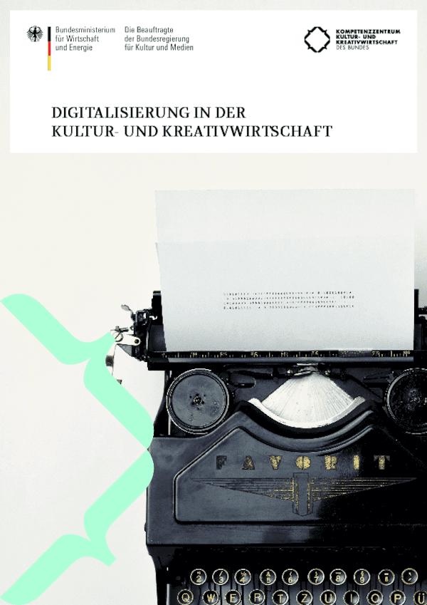 Digitalisierung in der Kultur- und Kreativwirtschaft