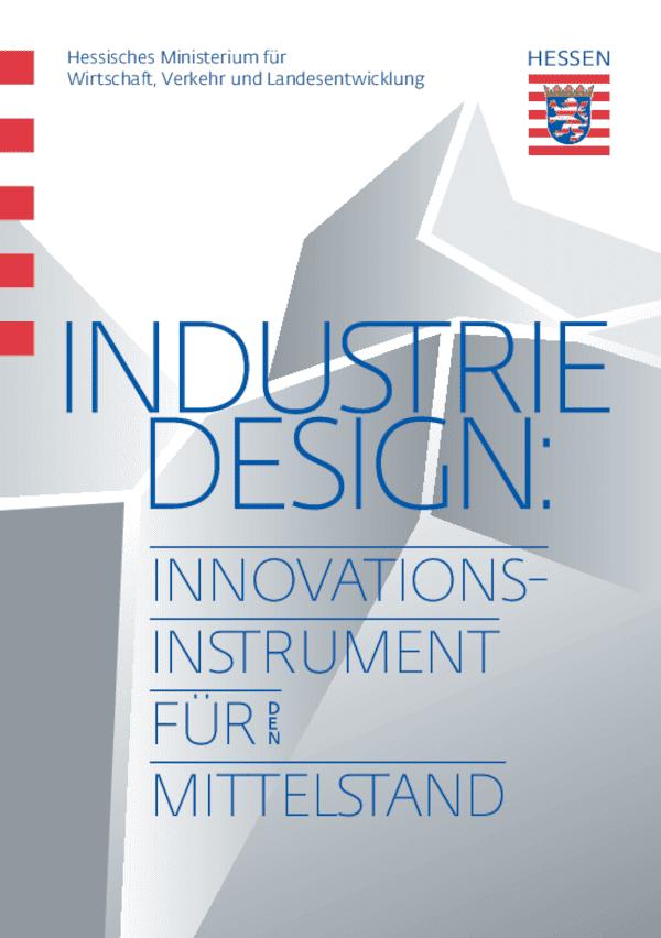 Industriedesign: Innovationsinstrument für den Mittelstand