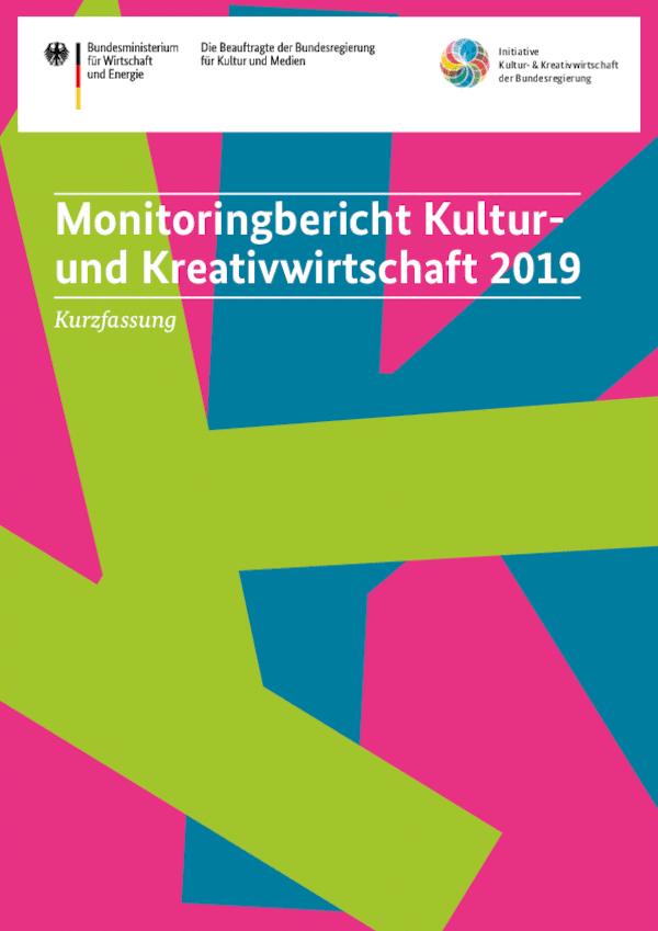 Monitoringbericht Kultur- und Kreativwirtschaft 2019