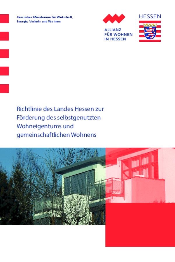 Richtlinie des Landes Hessen zur Förderung des selbstgenutzten Wohneigentums und gemeinschaftlichen Wohnens