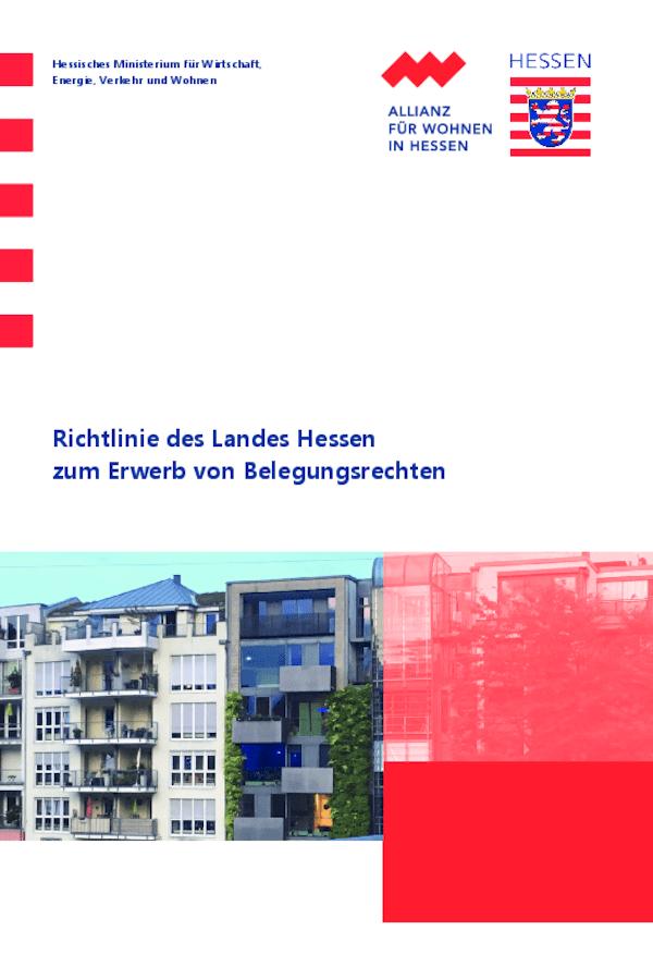 Richtlinie des Landes Hessen zum Erwerb von Belegungsrechten