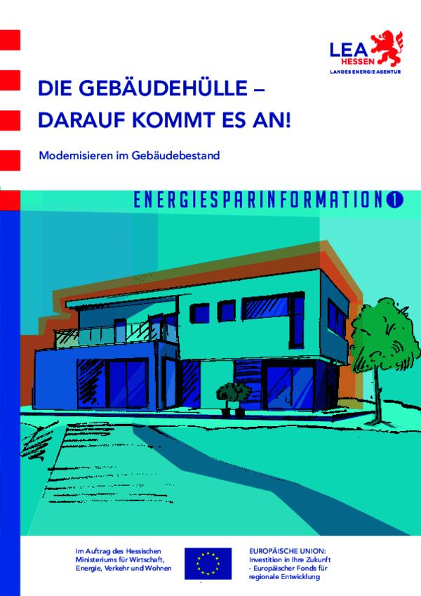 """Energiesparinformation 1: """"Die Gebäudehülle - Darauf kommt es an! Modernisieren im Gebäudebestand"""""""