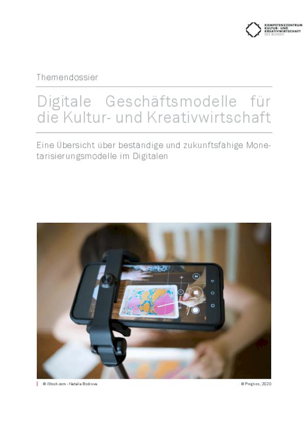 Digitale Geschäftsmodelle für die Kultur- und Kreativwirtschaft