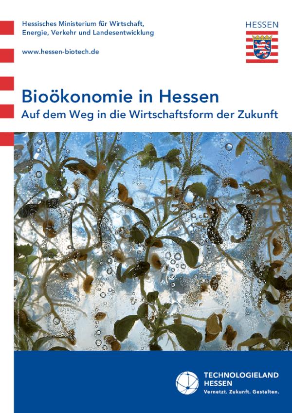 Bioökonomie in Hessen – Auf dem Weg in die Wirtschaftsform der Zukunft