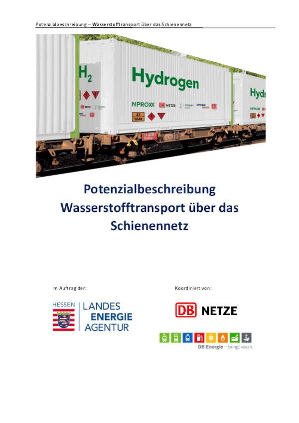 Potenzialbeschreibung Wasserstofftransport über das Schienennetz