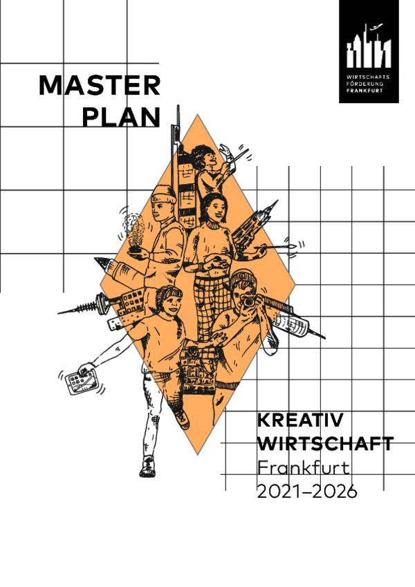 MASTERPLAN Kreativwirtschaft Frankfurt 2021-2026