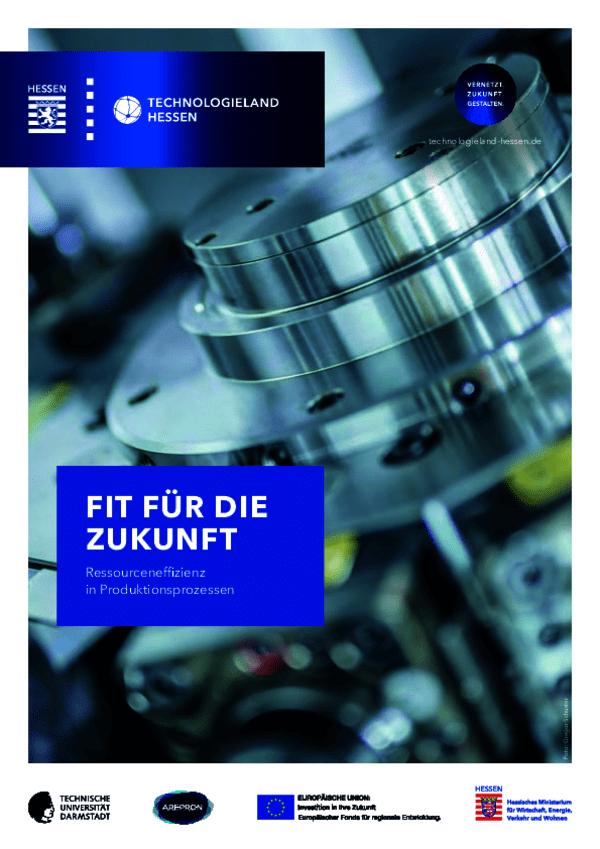 Fit für die Zukunft - Ressourceneffizienz in Produktionsprozessen