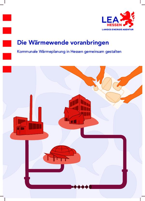 Die Wärmewende voranbringen: Kommunale Wärmeplanung in Hessen gemeinsam gestalten