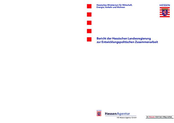 Bericht der Hessischen Landesregierung zur Entwicklungspolitischen Zusammenarbeit