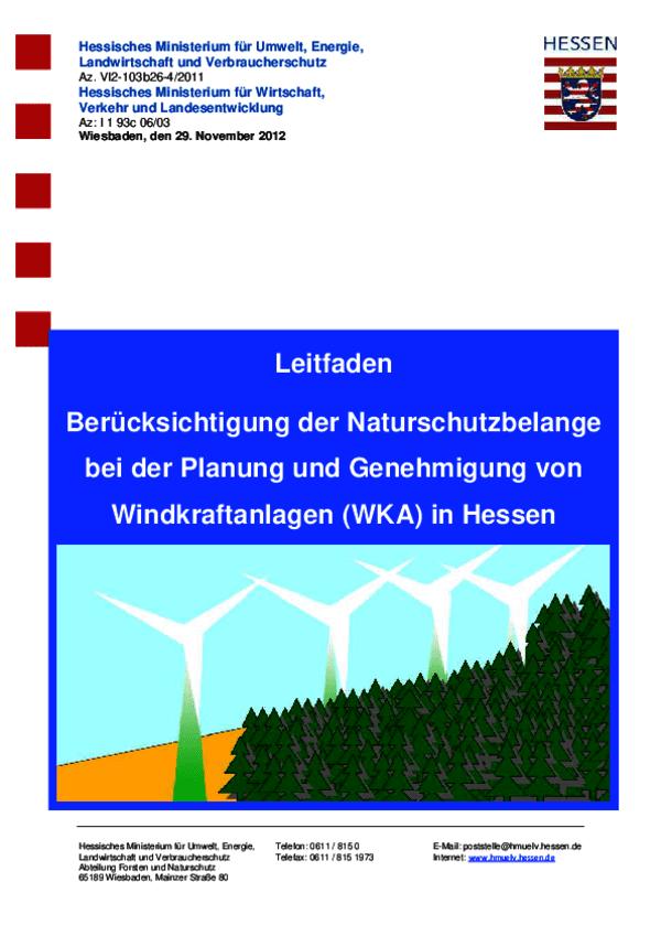 Leitfaden Berücksichtigung der Naturschutzbelange bei der Planung und Genehmigung von Windkraftanlagen (WKA) in Hessen 2012