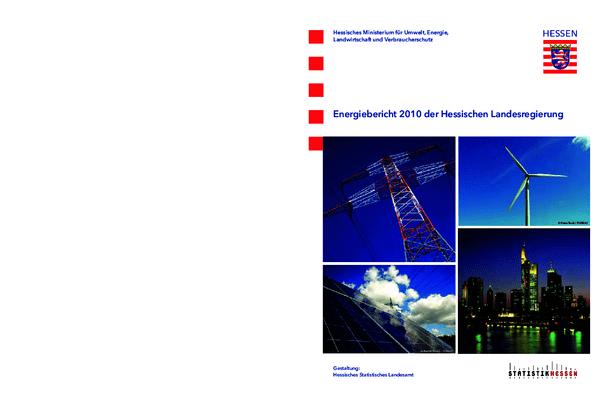 Energiebericht 2010 der Hessischen Landesregierung