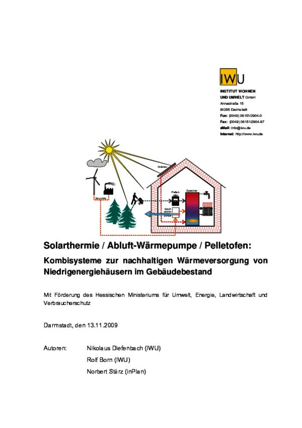 Kombisysteme zur nachhaltigen Wärmeversorgung von Niedrigenergiehäusern im Gebäudebestand