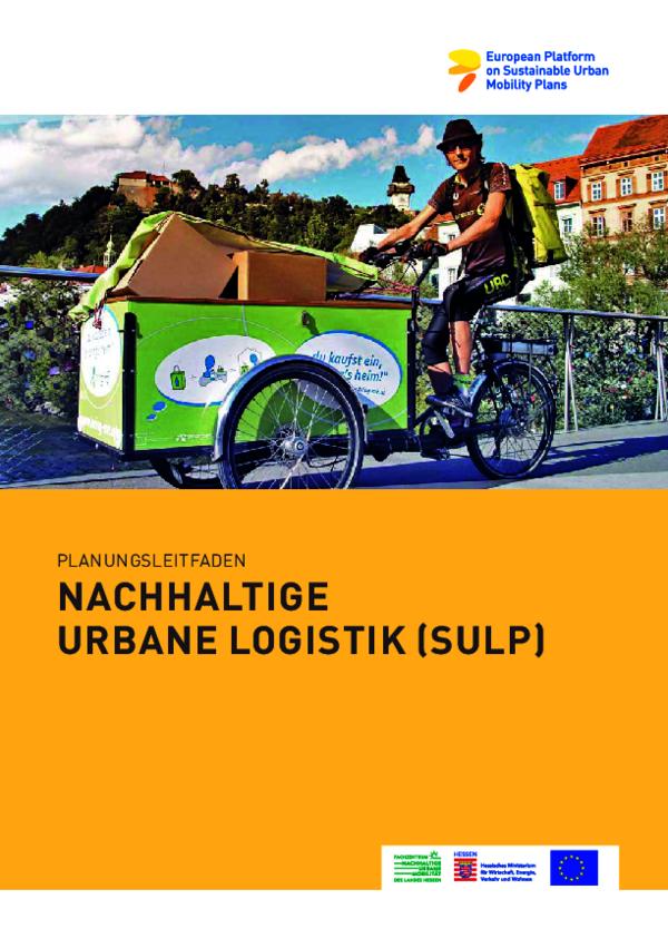 Planungsleitfaden für nachhaltige urbane Logistik (SULP)